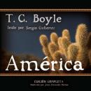 America: Spanish-Language Version of The Tortilla Curtain, T. C. Boyle