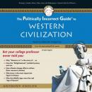Politically Incorrect Guide to Western Civilization, Anthony Esolen