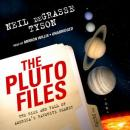 Pluto Files: The Rise and Fall of America's Favorite Planet, Neil DeGrasse Tyson
