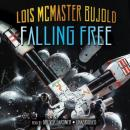 Falling Free: A Miles Vorkosigan Adventure, Lois Bujold