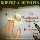 Unpleasant Profession of Jonathan Hoag, Robert A. Heinlein