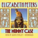 The Mummy Case: An Amelia Peabody Mystery Audiobook