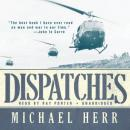 Dispatches, Michael Herr