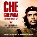 Che Guevara: A Revolutionary Life Audiobook