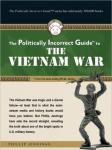Politically Incorrect Guide' to the Vietnam War, Phillip Jennings