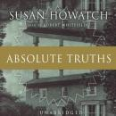 Absolute Truths, Susan Howatch