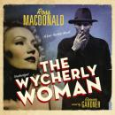 Wycherly Woman: A Lew Archer Novel, Ross MacDonald