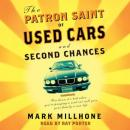 Patron Saint of Used Cars and Second Chances, Mark Millhone