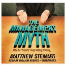 Management Myth: Why the