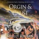 Origin and Cause, Shelly Reuben