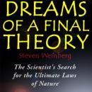 Dreams of a Final Theory, Steven Weinberg