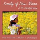 Emily of New Moon, L.M. Montgomery