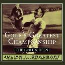 Golf's Greatest Championship: The 1960 U.S. Open Audiobook