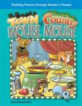 Town Mouse and the Country Mouse, Debra Housel