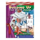 Building Up the White House: Building Fluency through Reader's Theater, Christi E. Parker