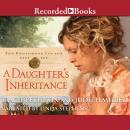 A A Daughter's Inheritance Audiobook