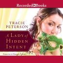 A Lady of Hidden Intent Audiobook
