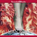 Ground Beneath Her Feet, Salman Rushdie