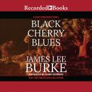 Black Cherry Blues, James Lee Burke