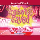 Somewhat Saved, Pat G'Orge-Walker