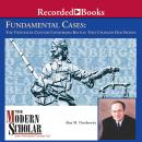 Fundamental Cases: The Twentieth Century Courtroom Battles That Changed Our Nation Audiobook