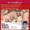 Odyssey of the West III: A Classic Education through the Great Books: The Medieval World Audiobook