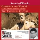 Odyssey of the West VI: A Classic Education through the Great Books: The Twentieth Century, Joel F. Richeimer, Katherine L. Elkins, Timothy B. Shutt