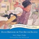 Hans Brinker or The Silver Skates, Mary Mapes-Dodge
