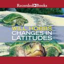 Changes in Latitudes, Will Hobbs