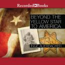 Beyond the Yellow Star to America, Inge Auerbacher