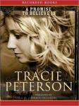 Promise to Believe In, Tracie Peterson