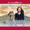 The Heather Hills of Stonewycke Audiobook