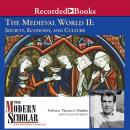 The Medieval World II: Society, Economy, and Culture Audiobook