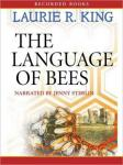 Language of Bees: A novel of suspense featuring Mary Russell and Sherlock Holmes, Laurie R. King