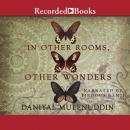In Other Rooms, Other Wonders, Daniyal Muyeenuddin