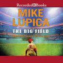 Big Field, Mike Lupica