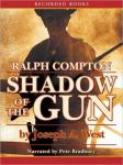 Ralph Compton Shadow of the Gun, Ralph Compton, Joseph A. West