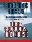 Three Bedrooms One Corpse: An Aurora Teagarden Mystery, Book 2, Charlaine Harris