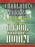 Fool and His Honey, Charlaine Harris