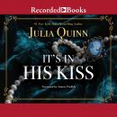 It's in His Kiss Audiobook