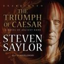 The Triumph of Caesar: A Novel of Ancient Rome Audiobook