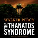 Thanatos Syndrome, Walker Percy