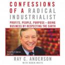 Confessions of a Radical Industrialist, Robin White, Ray C. Anderson