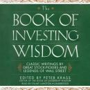 Book of Investing Wisdom, Edited by Peter Krass
