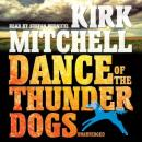Dance of the Thunder Dogs, Kirk Mitchell