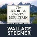 Big Rock Candy Mountain, Wallace Stegner