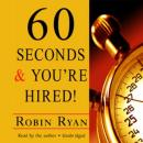 60 Seconds and You're Hired!, Robin Ryan