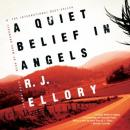 Quiet Belief in Angels, R.J. Ellory