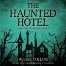 Haunted Hotel, Wilkie Collins