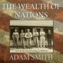 Wealth of Nations, Adam Smith